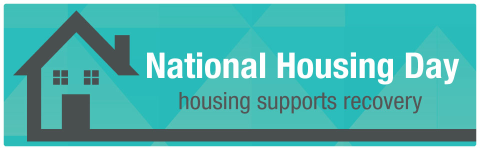 National Housing Day recognizes the importance of safe and affordable housing