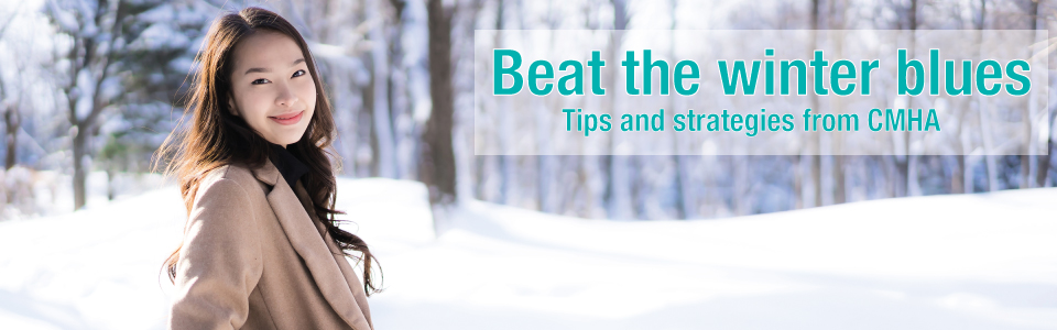 CMHA Hamilton offers tips to help with the winter blues