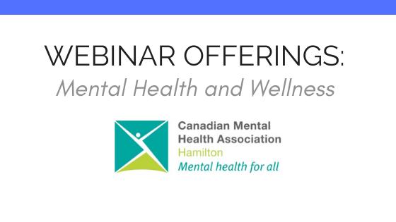 Webinar Offerings:  Mental Health and Wellness