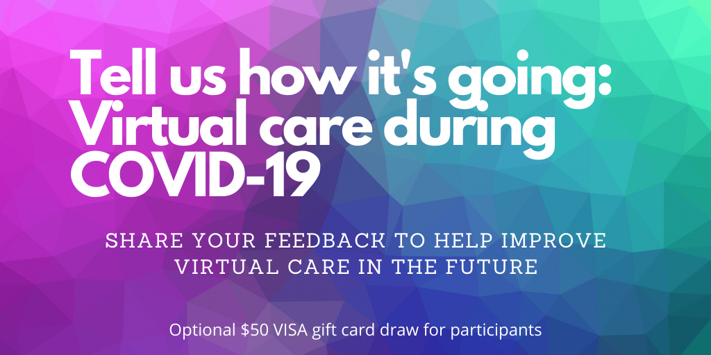 We want to hear from you: Your experiences with virtual care in Hamilton during COVID-19