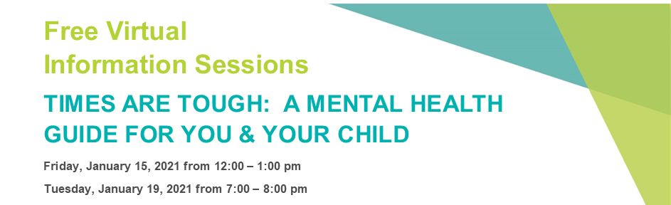 Times are Tough:  A Mental Health Guide for You & Your Child