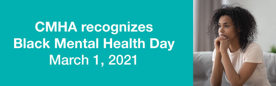 CMHA recognizes Black Mental Health Day