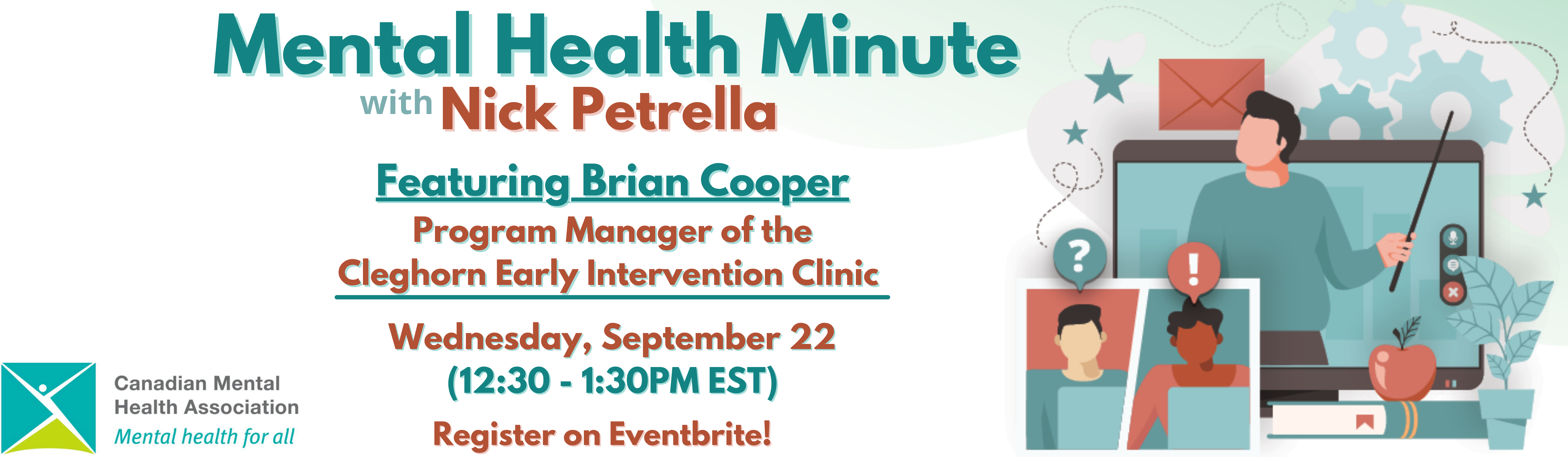 Mental Health Minute with Nick Petrella – featuring Brian Cooper from the Cleghorn Early Intervention Clinic