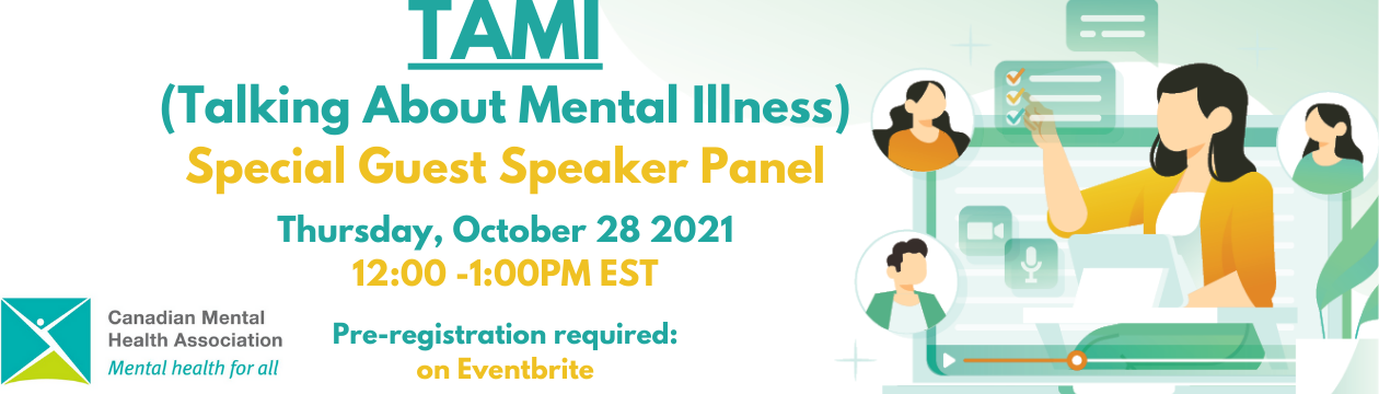 TAMI (Talking About Mental Illness) Featuring Guest Speaker Panel